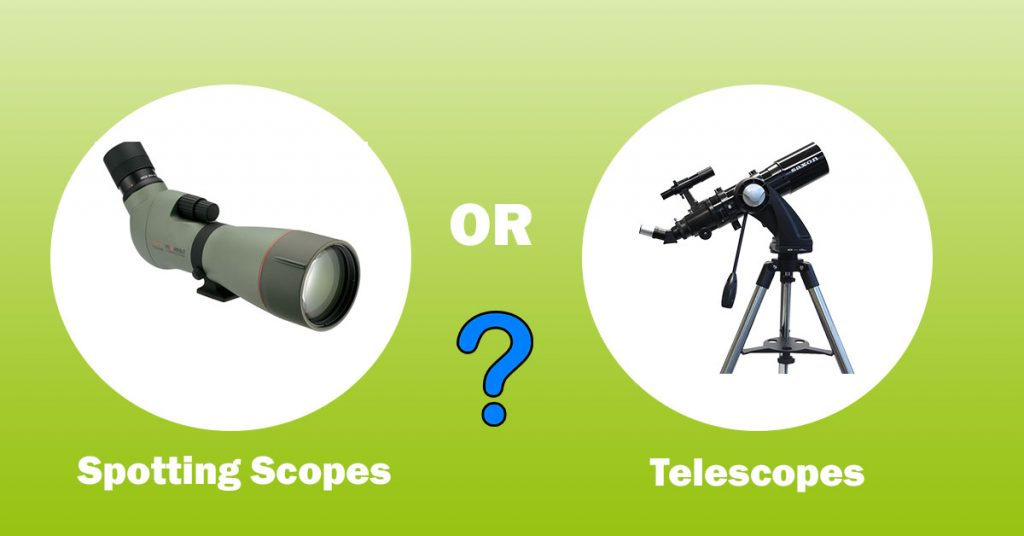 Why choose spotting scopes over land viewing telescopes
